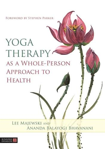 Yoga Therapy as a Whole-Person Approach to Health (Paperback)
