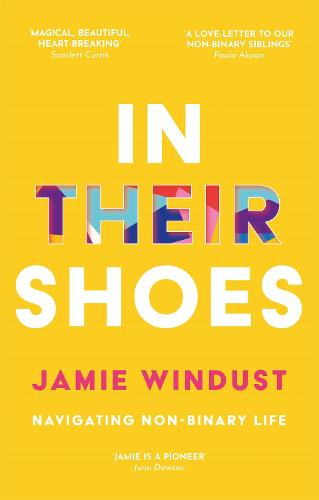 In Their Shoes: Navigating Non-Binary Life (Paperback)