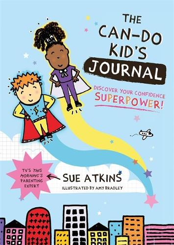 The Can-Do Kid's Journal: Discover Your Confidence Superpower! (Paperback)