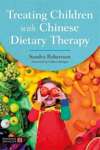 Treating Children with Chinese Dietary Therapy (Paperback)