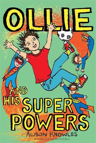 Ollie and His Superpowers - Ollie and His Superpowers (Paperback)