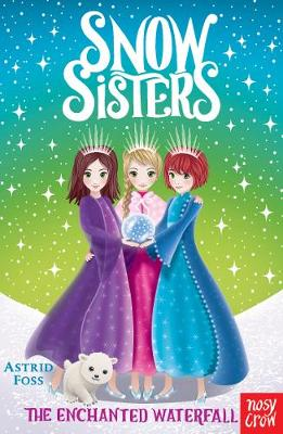 Snow Sisters: The Enchanted Waterfall - Snow Sisters (Paperback)
