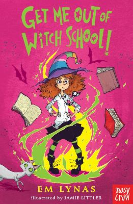 Get Me Out of Witch School! - Witch School (Paperback)