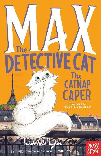 Max the Detective Cat: The Catnap Caper - Max the Detective Cat (Paperback)