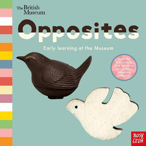 British Museum: Opposites - Early Learning at the Museum (Board book)