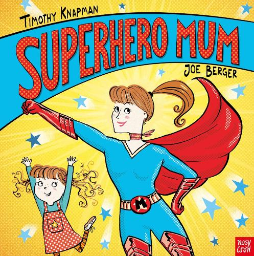 Superhero Mum - Superhero Parents (Paperback)