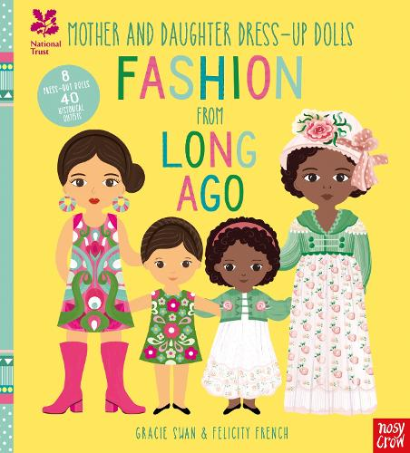National Trust: Mother and Daughter Dress-Up Dolls: Fashion From Long Ago - Mother and Daughter Paper Dolls (Hardback)