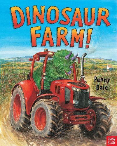 Dinosaur Farm! - Penny Dale's Dinosaurs (Hardback)