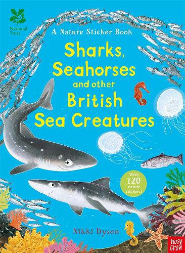 National Trust: Sharks, Seahorses and other British Sea Creatures - National Trust Sticker Spotter Books (Paperback)