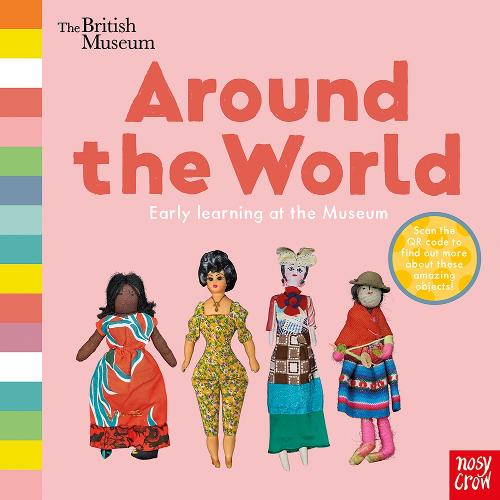 British Museum: Around the World - Early Learning at the Museum (Board book)