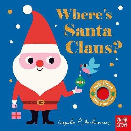Where's Santa Claus? - Felt Flaps (Board book)