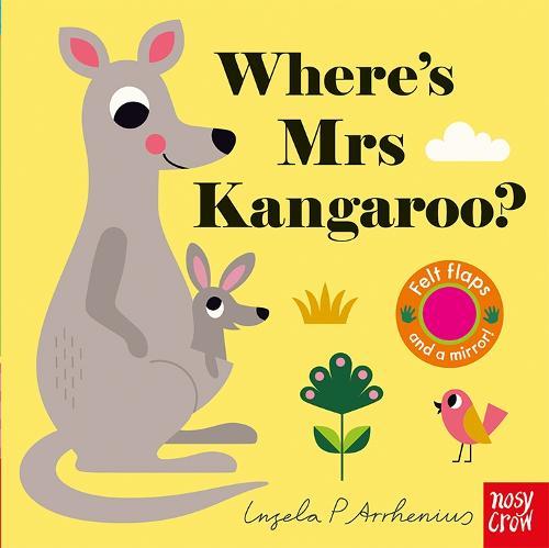 Where's Mrs Kangaroo? - Felt Flaps (Board book)