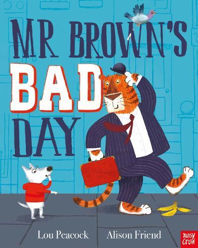 Mr Brown's Bad Day (Paperback)