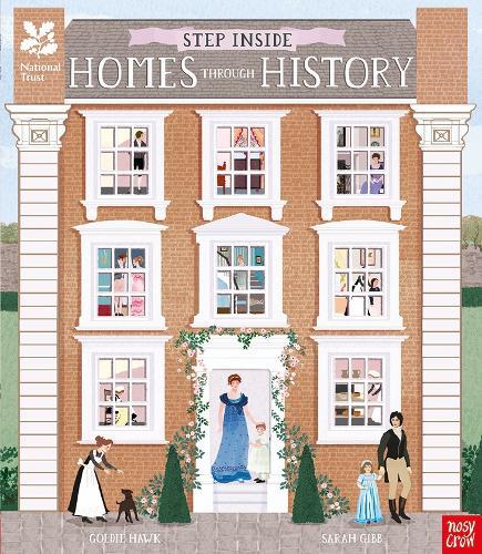 National Trust: Step Inside Homes Through History (Hardback)