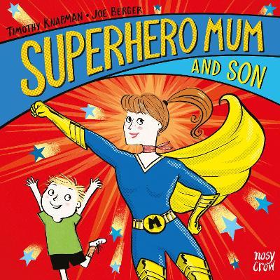 Superhero Mum and Son - Superhero Parents (Board book)