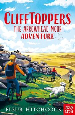 Clifftoppers: The Arrowhead Moor Adventure - Clifftoppers (Paperback)