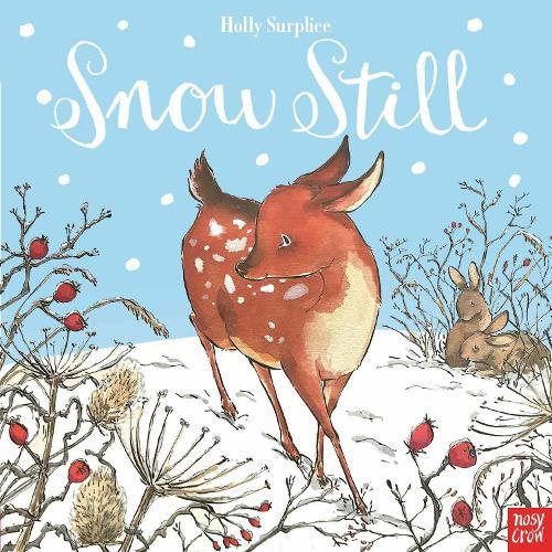 Snow Still (Hardback)