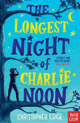 The Longest Night of Charlie Noon (Paperback)