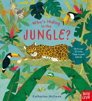 Who's Hiding in the Jungle? - Who's Hiding Here? (Board book)