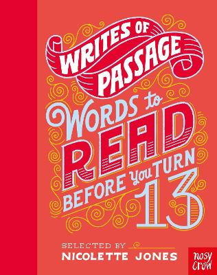 Writes of Passage: 100 Things To Read Before You Turn 13 (Hardback)