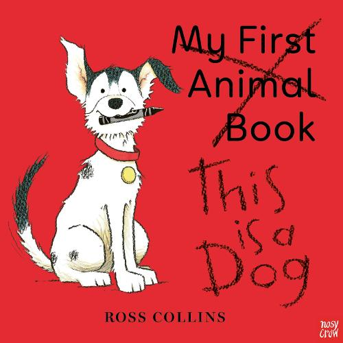 This is a Dog - Ross Collins (Hardback)