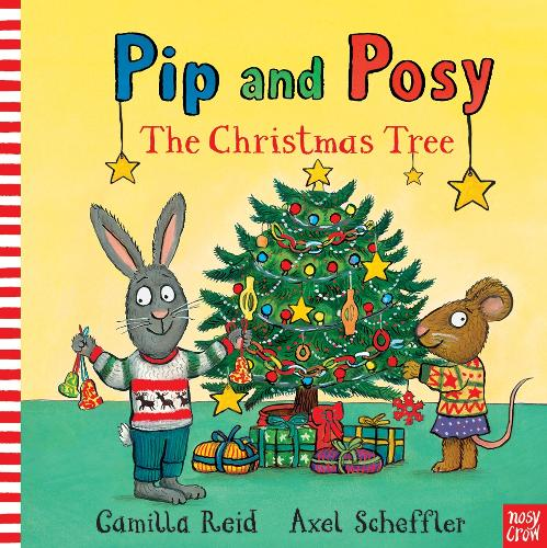 Pip and Posy: The Christmas Tree - Pip and Posy (Paperback)