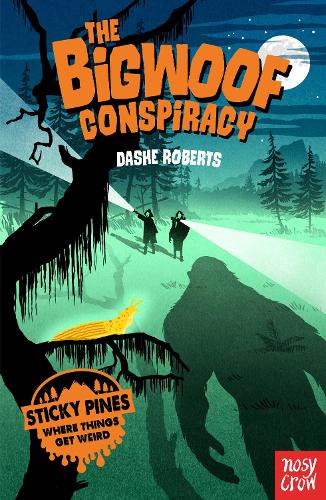 Sticky Pines: The Bigwoof Conspiracy - Sticky Pines (Paperback)