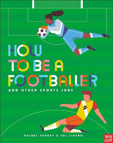 How to Be a Footballer and Other Sports Jobs - How to be a... (Paperback)