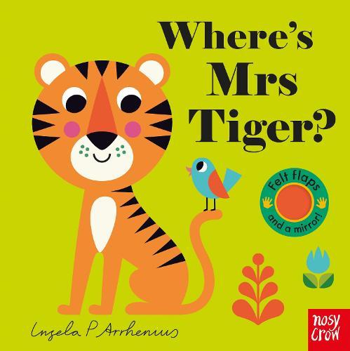 Where's Mrs Tiger? - Felt Flaps (Board book)
