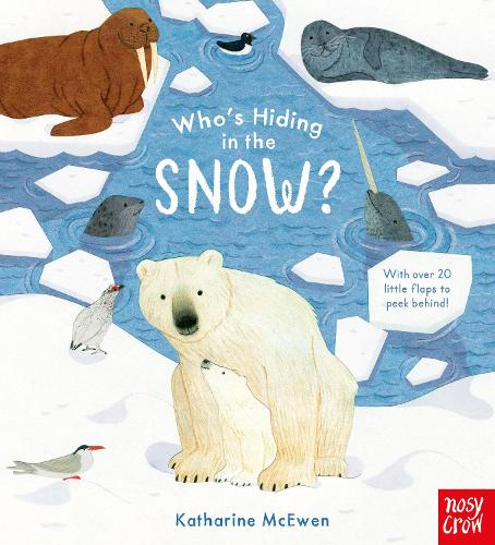 Who's Hiding in the Snow? - Who's Hiding Here? (Board book)