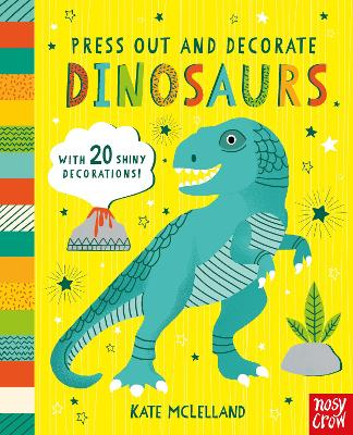 Press Out and Decorate: Dinosaurs - Press Out and Colour (Board book)