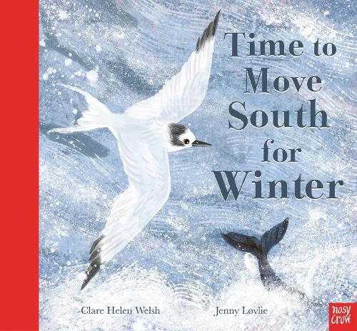 Time to Move South for Winter (Hardback)