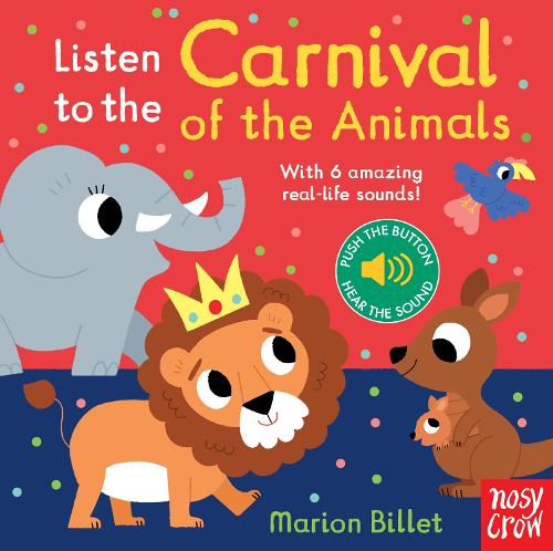 Listen to the Carnival of the Animals - Listen to the... (Board book)