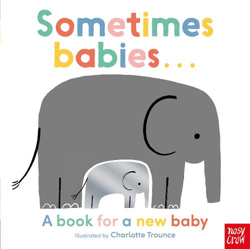 Sometimes Babies . . . (Board book)