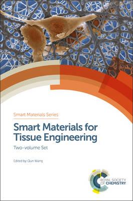Smart Materials for Tissue Engineering: Two-volume Set (Hardback)