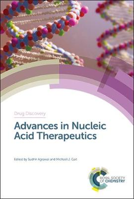 Advances in Nucleic Acid Therapeutics - Drug Discovery (Hardback)