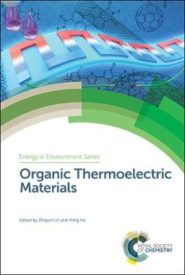 Organic Thermoelectric Materials - Energy and Environment Series (Hardback)