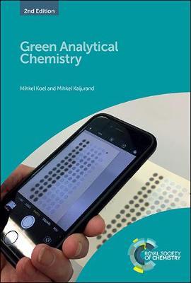 Green Analytical Chemistry (Hardback)