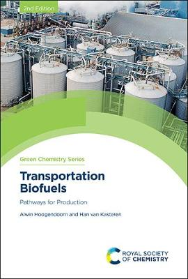 Transportation Biofuels Pathways For Production Green Chemistry Series Hardback