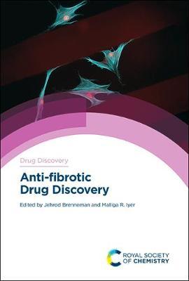 Anti-fibrotic Drug Discovery - Drug Discovery (Hardback)