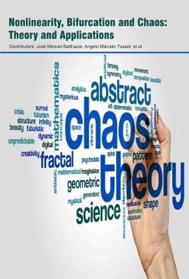 Nonlinearity, Bifurcation and Chaos: Theory and Applications (Hardback)