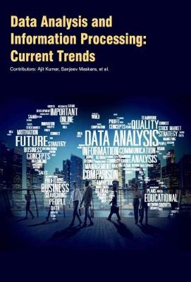 Data Analysis and Information Processing: Current Trends (Hardback)