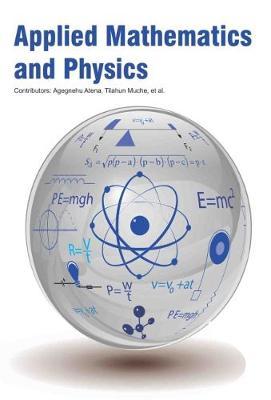 Applied Mathematics and Physics (Hardback)