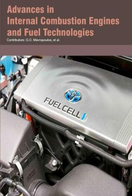 Advances in Internal Combustion Engines and Fuel Technologies (Hardback)