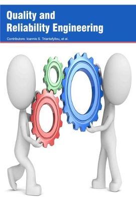 Quality and Reliability Engineering (Hardback)