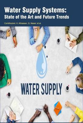 Water Supply Systems: State of the Art and Future Trends (Hardback)