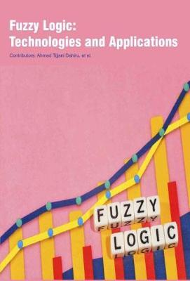 Fuzzy Logic: Technologies and Applications (Hardback)