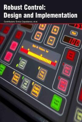 Robust Control: Design and Implementation (Hardback)