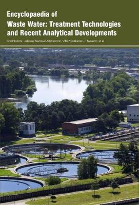Encyclopaedia of Waste Water: Treatment Technologies and Recent Analytical Developments (Hardback)