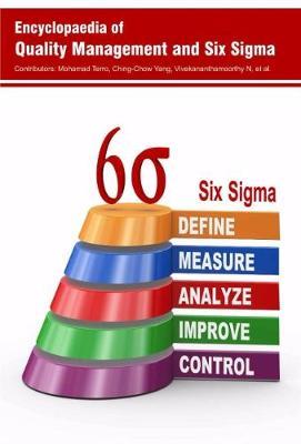Encyclopaedia of Quality Management and Six Sigma (Hardback)